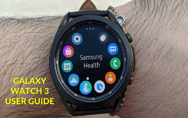 Samsung Galaxy Watch 3 user guide
