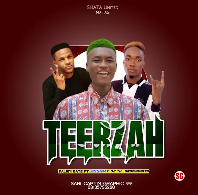 TEERZAH Music | feat Jigsaw X DJTK SABON SHATA PROD BY DJTK