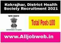 Kokrajhar, District Health Society Recruitment 2021