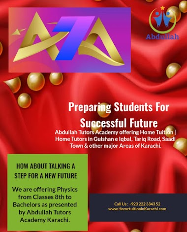 Abdullah Tutors Academy offering Home Tuition for Physics in Gulshan Town, Sindh Baloch Cooperative Housing Society, Karachi