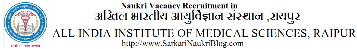 naukri vacancy recruitment AIIMS Raipur