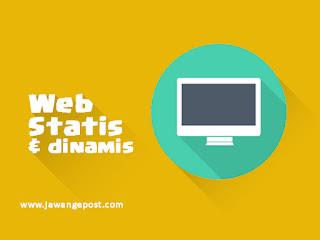 Pengertian Website Statis dan Website Dinamis