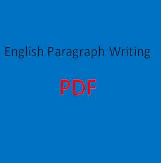Download English Paragraph Writing PDF for Class 9th, 10th, 11th and 12th