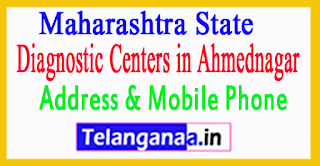 Diagnostic Centers in Ahmednagar In Maharashtra State