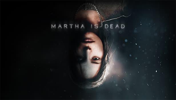 Психологический хоррор Martha is Dead выйдет в 2021 году - свежие трейлер и геймплей