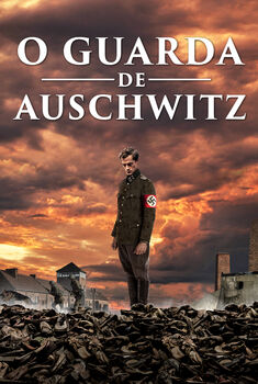O Guarda de Auschwitz Torrent – WEB-DL 720p/1080p Dual Áudio
