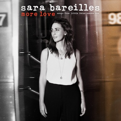 Sara Bareilles - More Love: Songs from Little Voice Season One (2020) - Album Download, Itunes Cover, Official Cover, Album CD Cover Art, Tracklist, 320KBPS, Zip album