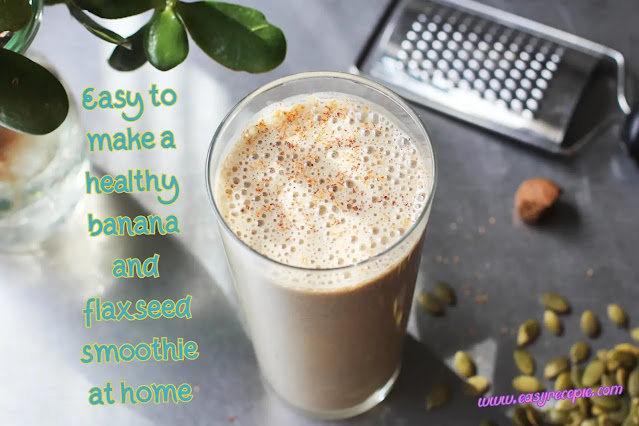 Easy to make a healthy banana and flaxseed smoothie at home