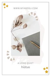 A Long Quiet Hiatus