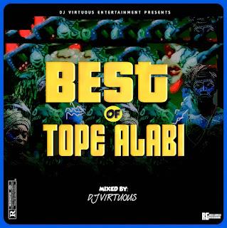 [Mixtape] Dj Virtuous_-_Best Of Tope Alabi