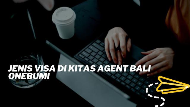 Kitas Agent Bali Onebumi