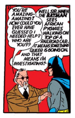 Batman (1940) #2 Page 43 Panel 3: Batman recognizes something queer is going on when he sees it.