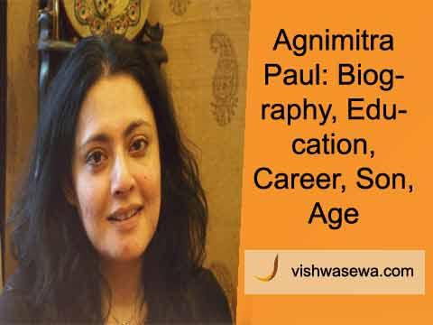 Agnimitra Paul: Biography, Education, Age, Son, Career