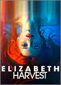 Elizabeth Harvest Dublado