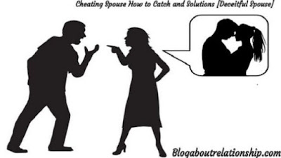 Cheating Spouse How to Catch  and Solutions [Deceitful Spouse]