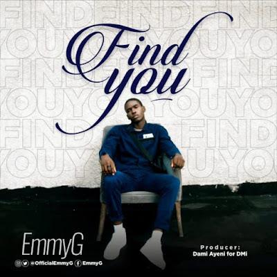 EmmyG - Find You Lyrics & Audio