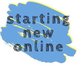 Starting New Online