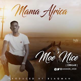 Moe'nice - Mama Africa