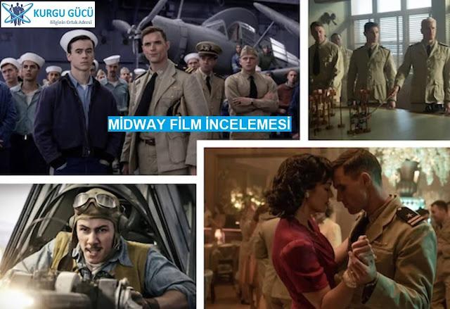 Midway Film Konusu, İncelemesi - Kurgu Gücü