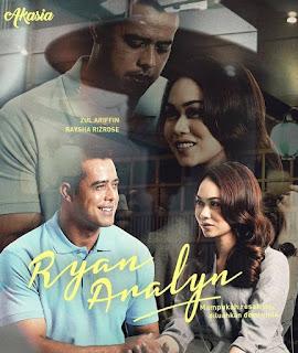 Drama Ryan Aralyn, Slot Akasia, TV3, Drama Akasia TV3, Drama Baru Zul Ariffin, Drama Baru Raysha Rizrose, Poster Drama Ryan Aralyn, Sinopsis Drama Ryan Aralyn,