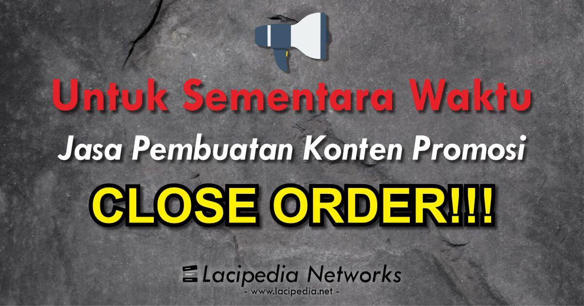 Pengumuman Close Order Jasa Pembuatan Konten Promosi