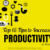 Top 15 Tips to Increase Productivity in Hindi