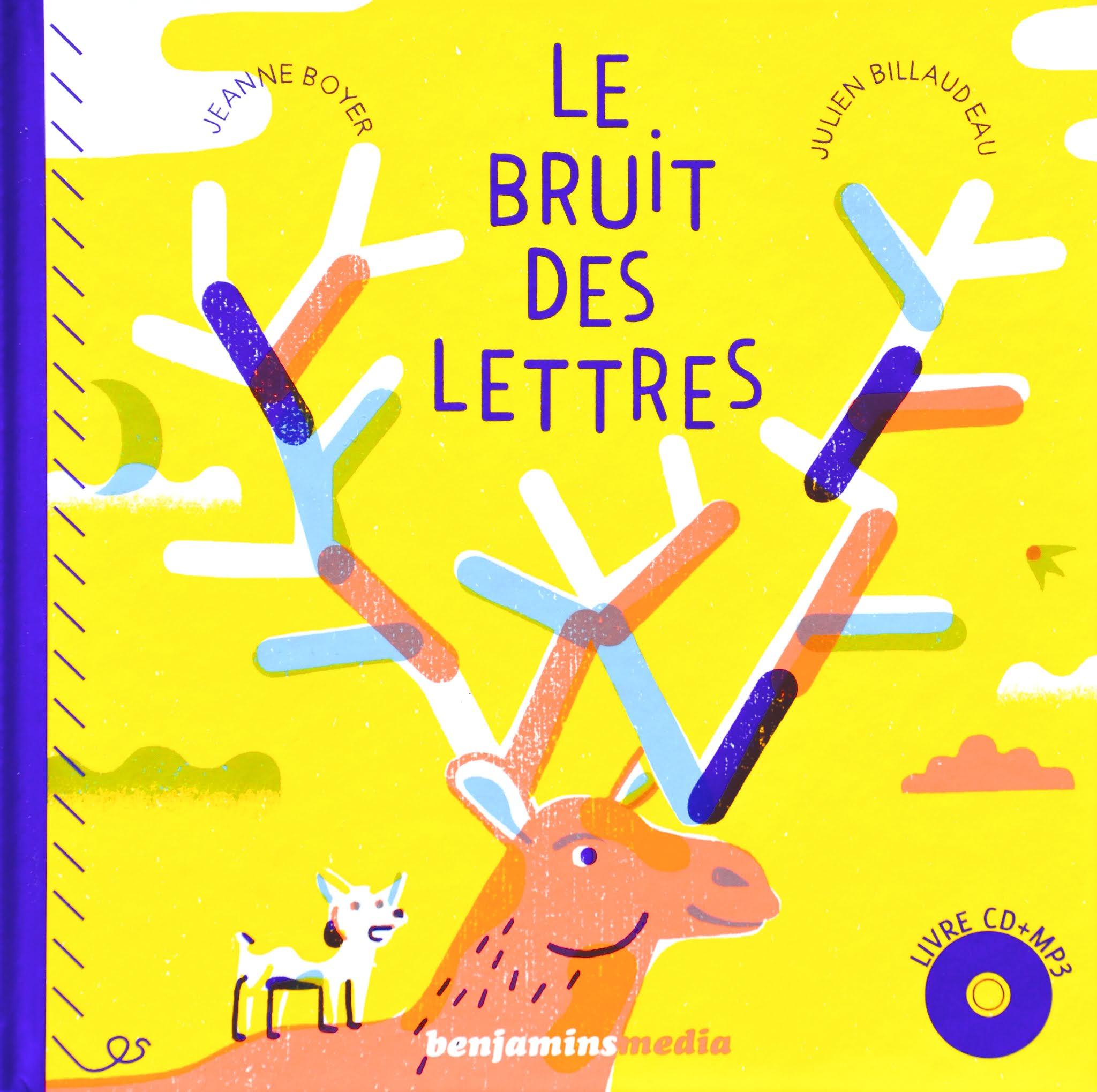 LE BRUIT DES LETTRES