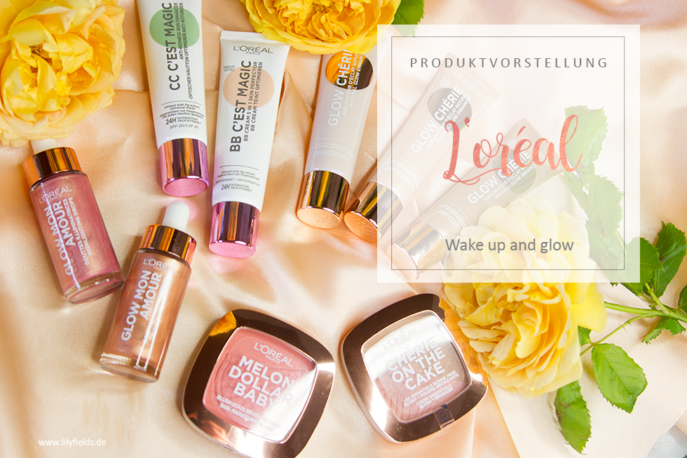 L'Oreal - Wake up and glow