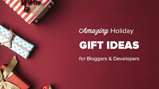 10 Ide Hadiah Liburan Menakjubkan untuk Blogger, Desainer & Developer