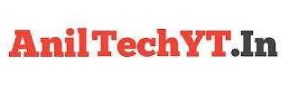 AnilTechYT - Blogging Seekhe Hindi Me