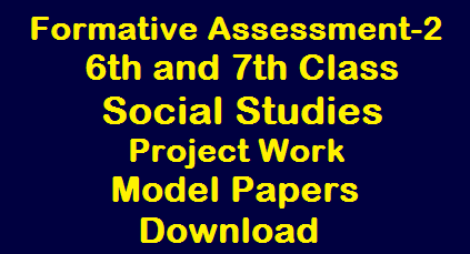 6th and 7th Class FA-2-Social Studies Project Work and Model Papers Download /2019/12/6th-and-7th-Class-FA-2-Social-Studies-Project-Work-and-Model-Papers-Download.html