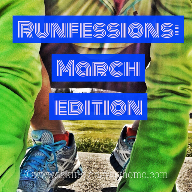 Runfessions: March Edition