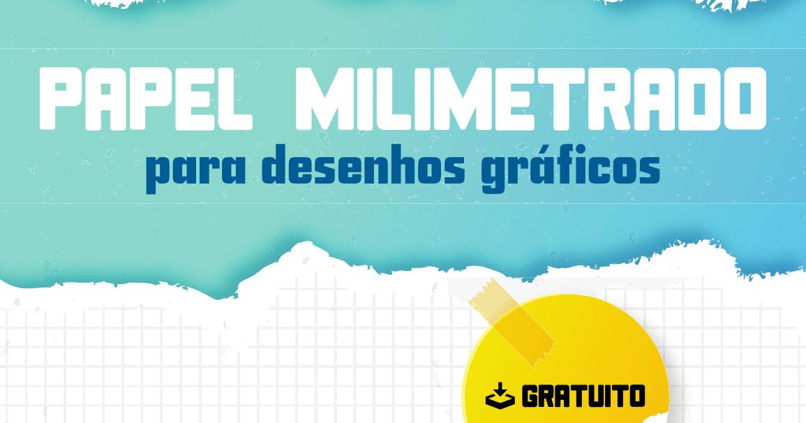 Papel Milimetrado Em Pdf Para Desenhos Graficos