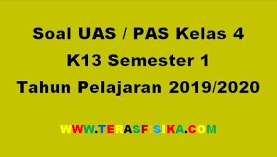 Soal PAS Kelas 4 K13