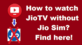 JioTV Without Jio Sim