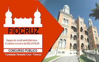 Fiocruz lança edital de concurso para Técnico com 61 vagas