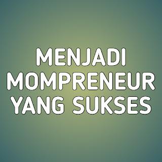 cara menjadi mompreneur, cara menjadi mompreneur sukses