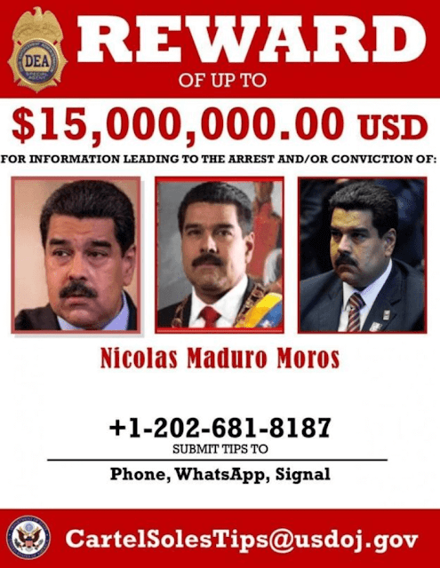 Poster from the United States Drug Control Administration (DEA) offering $ 15 million in exchange for information leading to the capture of Nicolás Maduro.  Alcalá, a former general close to Chávez who later broke up with Maduro, spoke about the cartel in an interview in 2016.