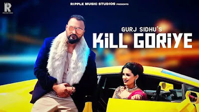 Kill Goriye Lyrics