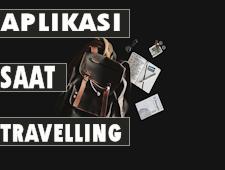 Aplikasi Yang Kamu Butuhkan Saat Melakukan Traveling