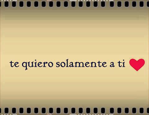 Te Quiero Solamente A Ti Frases Dulces Las Frases Mas Dulses Para