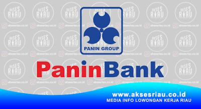 Lowongan Kerja PT. Bank Panin, Tbk Pekanbaru Februari 2018