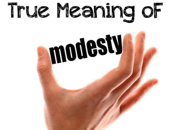 The True Meaning of Modesty