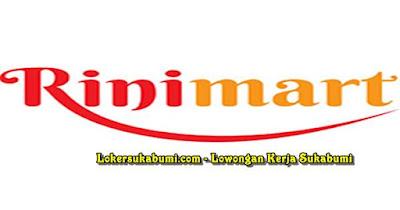 Lowongan Kerja RiniMart Sukabumi Terbaru 2021