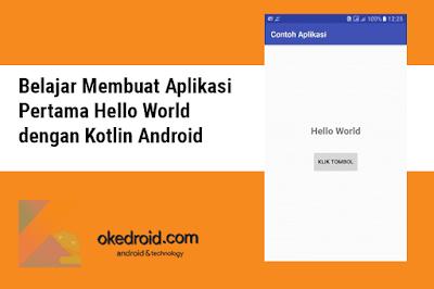Belajar Membuat Aplikasi Pertama Hello World dengan Kotlin Android
