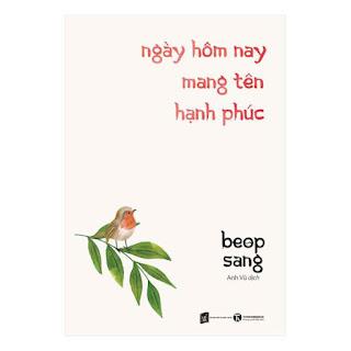 Ngày Hôm Nay Mang Tên Hạnh Phúc ebook PDF-EPUB-AWZ3-PRC-MOBI