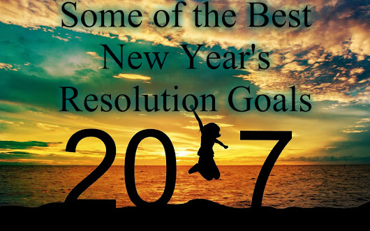 Some of the Best New Year's Resolution Goals