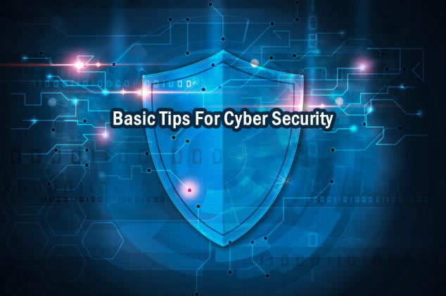Basic Tips For Cyber Security