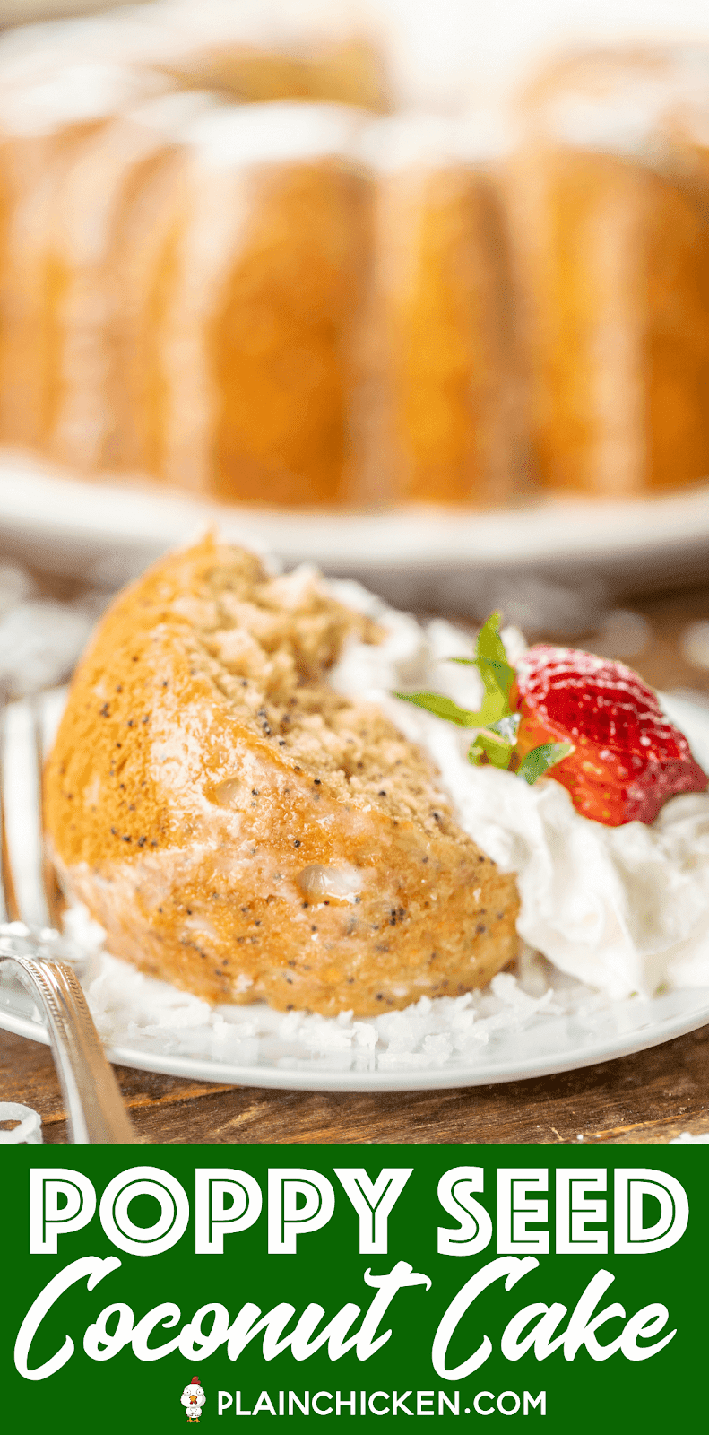 slice of poppy seed cake on a plate with whipped cream and strawberries