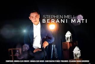 Lirik Berani Mati - Stephen Mel